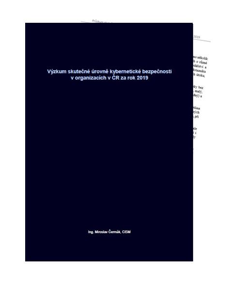 Výzkum skutečné úrovně kybernetické bezpečnosti v organizacích v ČR za rok 2019 v1.1.pdf