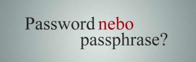 Autentizace: Je lepší passphrase nebo komplexní heslo?